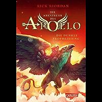 Die Abenteuer des Apollo 2: Die dunkle Prophezeiung (German Edition)