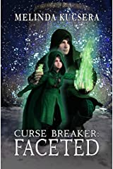 Curse Breaker: Faceted Kindle Edition