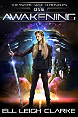 Awakening (The Sword-Mage Chronicles Book 1) Kindle Edition
