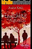 Die Endlichkeit des Augenblicks (German Edition)