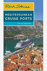 Rick Steves Mediterranean Cruise Ports (Rick Steves Travel Guide) Kindle Edition