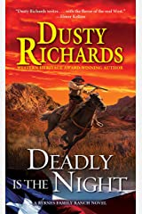Deadly Is the Night (A Byrnes Family Ranch Novel Book 9) Kindle Edition