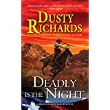 Deadly Is the Night (A Byrnes Family Ranch Novel Book 9)