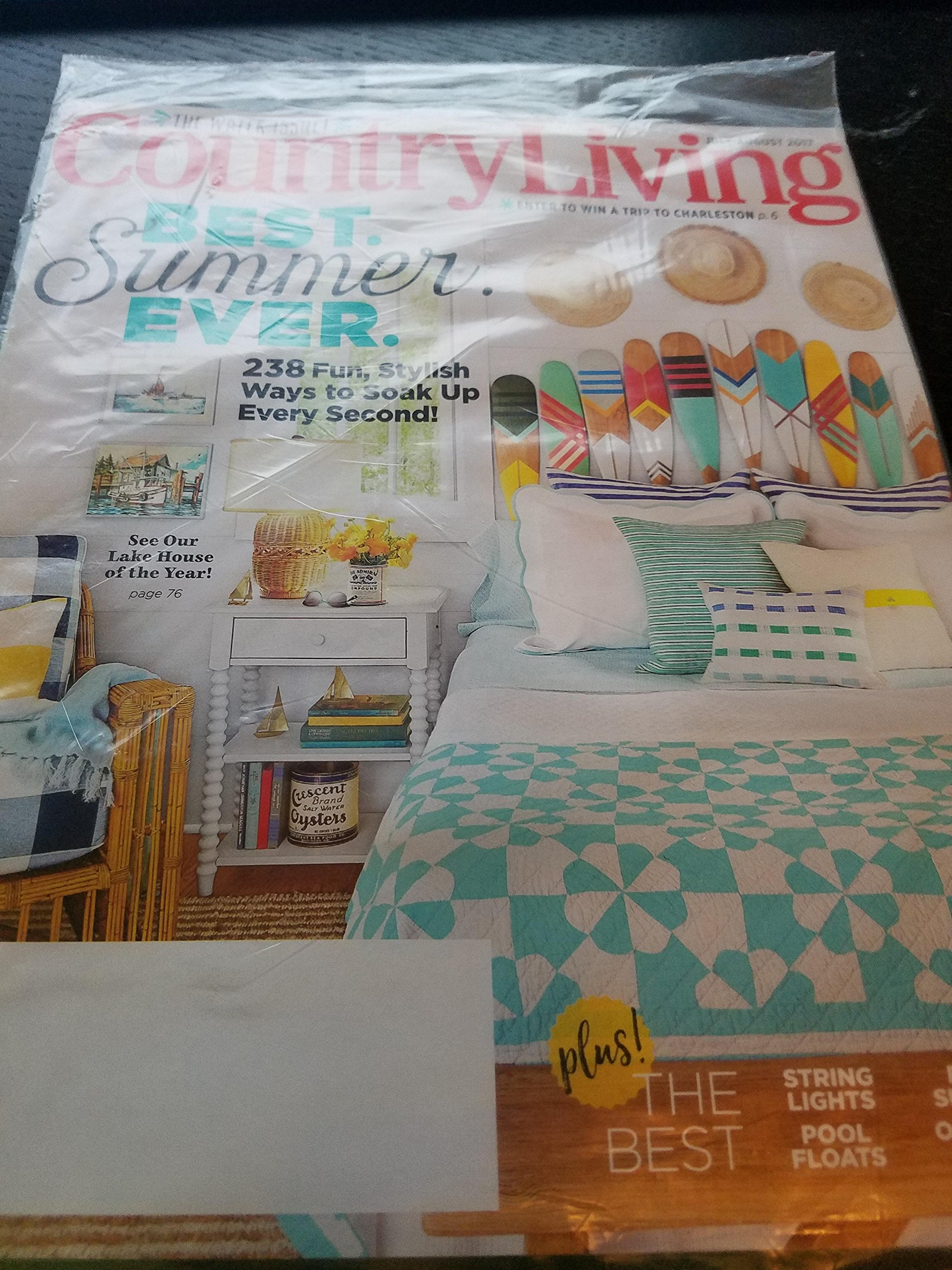 Country Living July/August 2017 Best Summer Ever - 238 Fun Stylish Ways to Soak Up Every Second! PDF