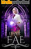 Dark Fae (Ruthless Boys of the Zodiac Book 1)
