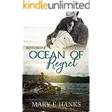 Ocean of Regret: Inspirational Christian Fiction (Restored Book 1)