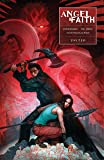 Angel and Faith: Season Ten Volume 3 (Buffy the Vampire Slayer)