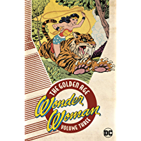 Wonder Woman: The Golden Age Vol. 3 (Sensation Comics (1942-1952))