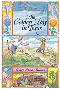 The Coldest Day in Texas (Chaparral Books)