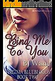 Bind Me to You (Virginia Bluebloods Book 2)