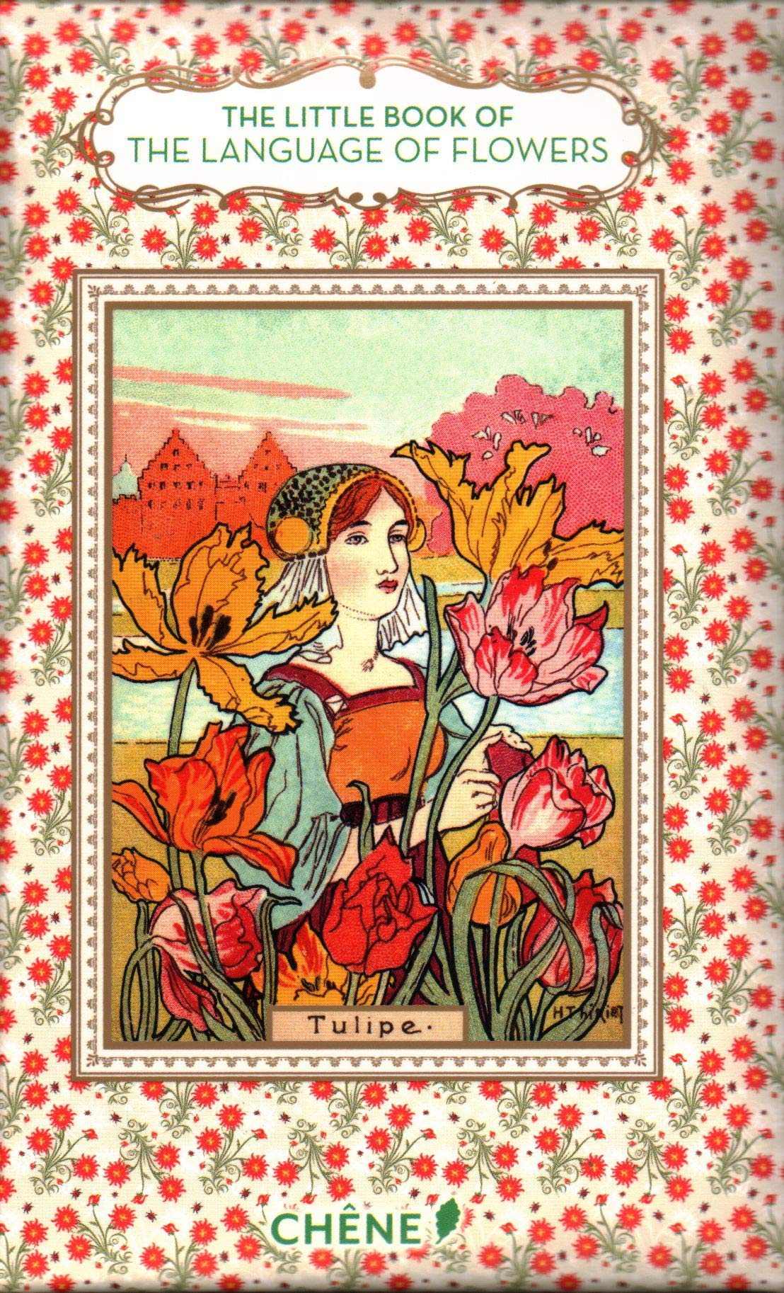 The Little Book of the Language of Flowers by Hachette Livre Editions Du Chene