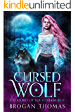 Cursed Wolf: Urban Fantasy Shifter Stand-Alone (Creatures of the otherworld Book 1)
