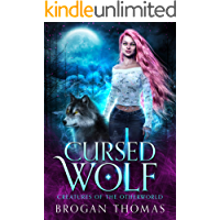 Cursed Wolf: Urban Fantasy Shifter Stand-Alone (Creatures of the Otherworld) book cover