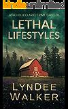 Lethal Lifestyles: A Nichelle Clarke Crime Thriller