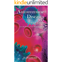 Autoimmune Diseases Pocket Guide: Full Illustraded 2016
