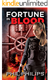Fortune in Blood: A Los Angeles Crime Heist Mystery Thriller Novel (English Edition)