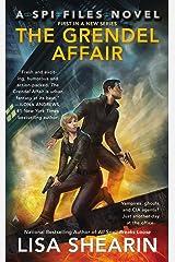 The Grendel Affair: A SPI Files Novel