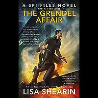 The Grendel Affair: A SPI Files Novel (English Edition)