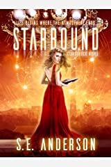 Starbound (Starstruck Saga Book 5) Kindle Edition