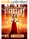 Starbound: Book 5 of the Starstruck Saga