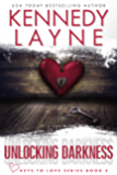 Unlocking Darkness (Keys to Love Series, Book Five)