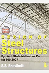 Design of Steel Structures By Limit State Method as per IS: 800-2007 Paperback