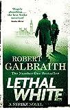 Lethal White: Cormoran Strike Book 4 (English Edition)