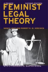 Feminist Legal Theory (Second Edition): A Primer (Critical America Book 74) Kindle Edition