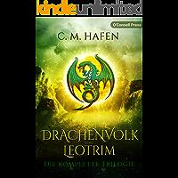 Das Drachenvolk von Leotrim: Die komplette Trilogie (German Edition)