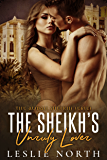 The Sheikh's Unruly Lover (Almasi Sheikhs Book 2)