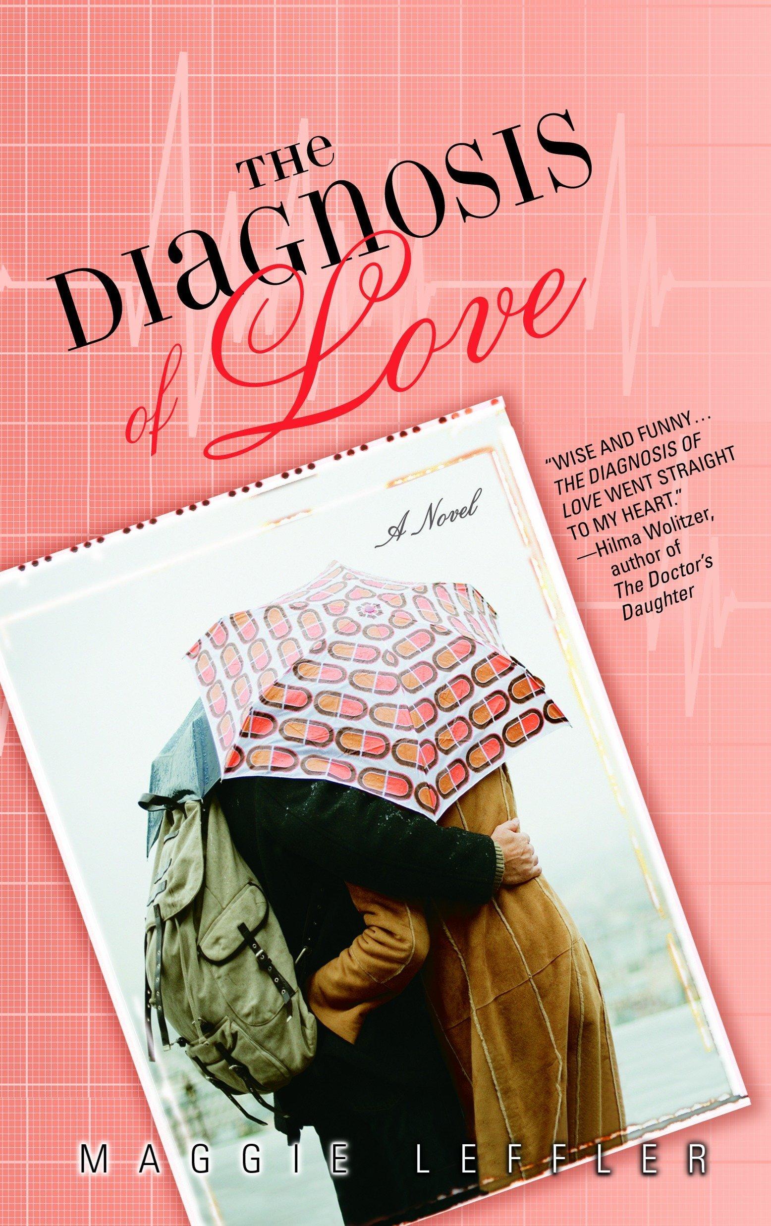 Download The Diagnosis of Love: A Novel pdf epub