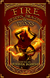 Fire: Demons, Dragons, and Djinns (Elemental Anthology Book 1)