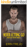 Never Letting Go (Knights Of Sin MC Book 1)