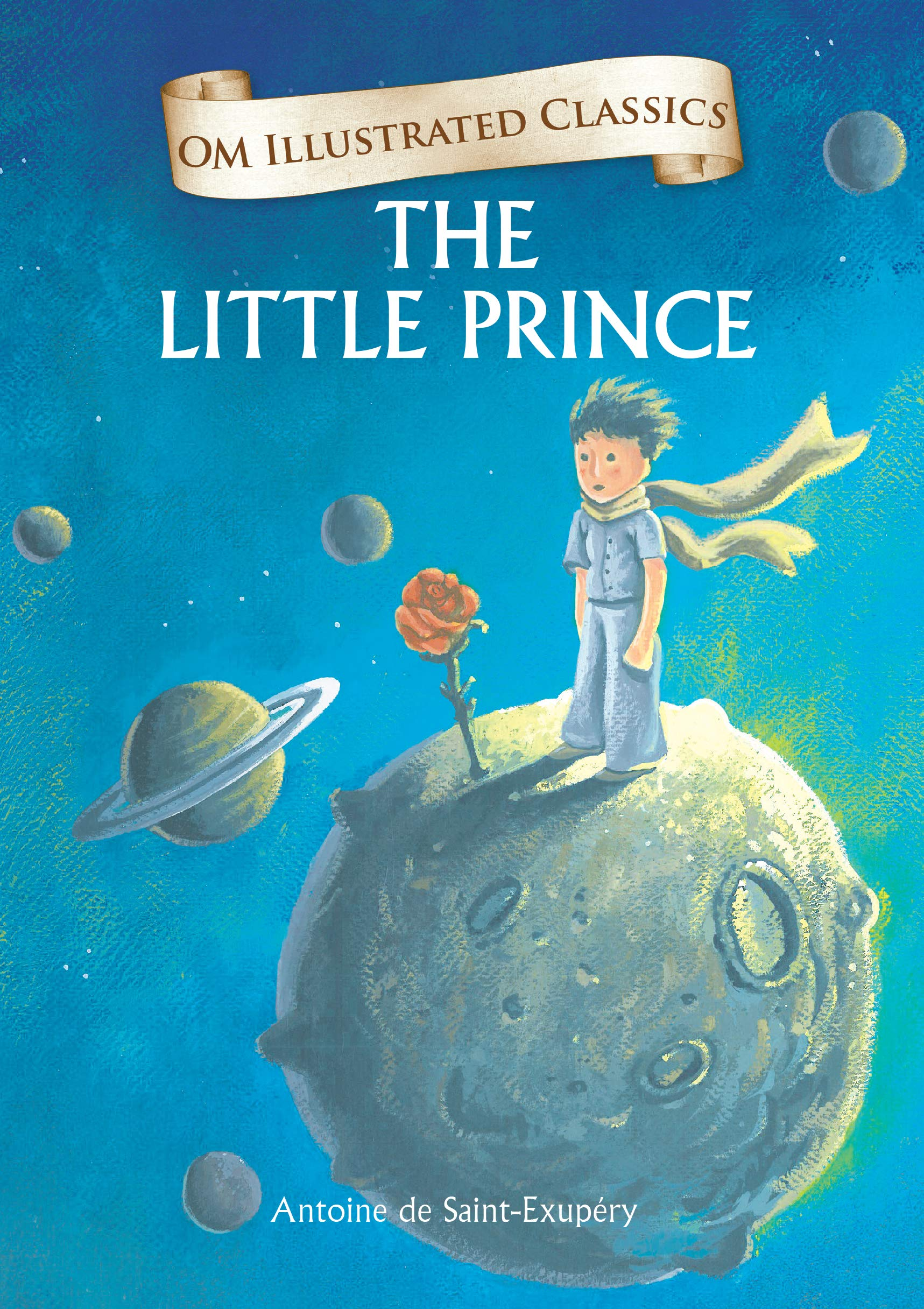The Little Prince : Illustrated abridged Classics (Om Illustrated Classics)