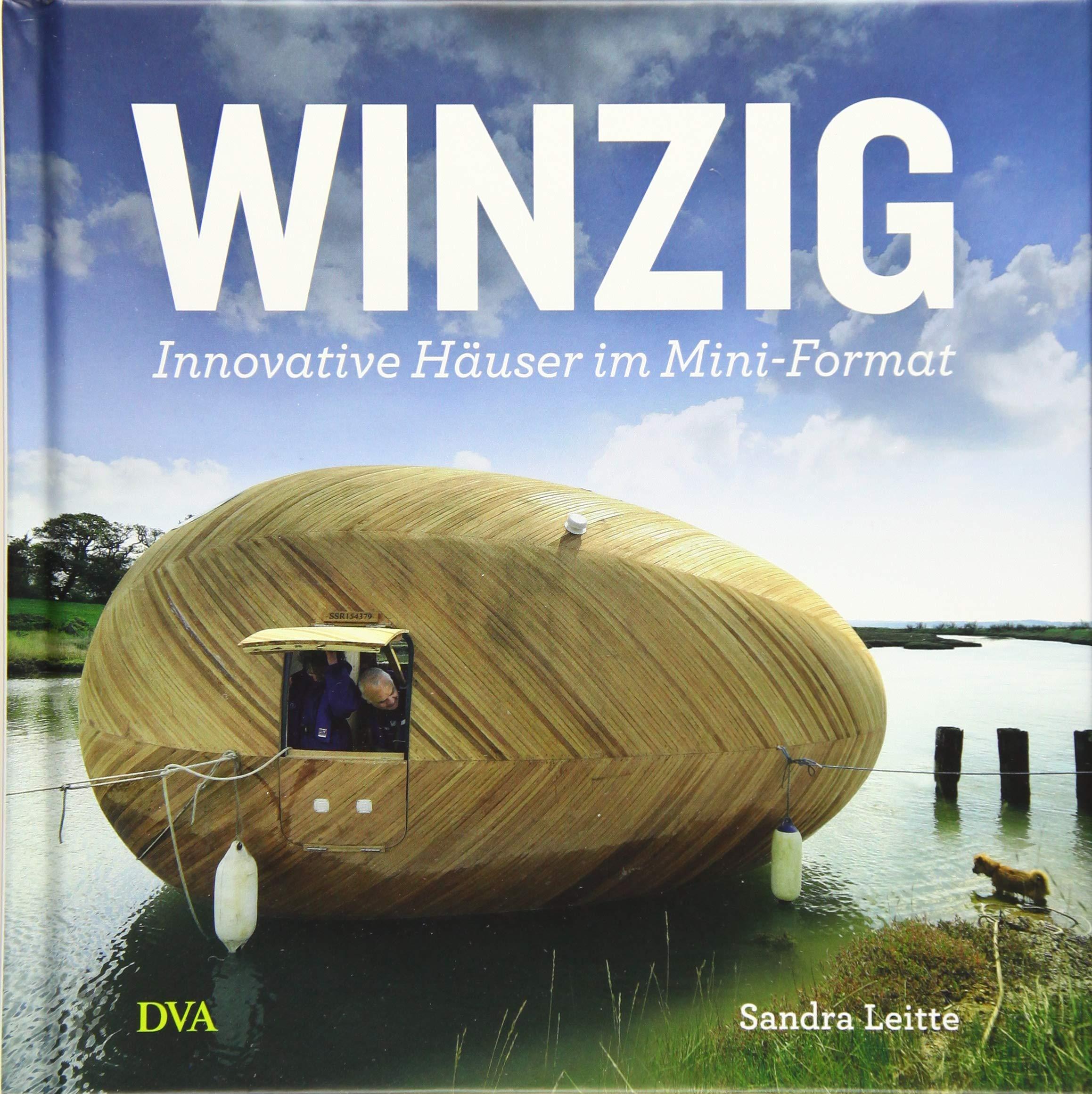 Winzig Innovative Hauser Im Mini Format Amazon De Sandra Leitte