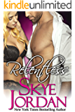 Relentless (A Renegades Novel)
