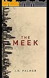 The Meek (Unbound Trilogy Book 1)