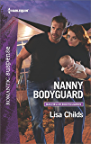 Nanny Bodyguard: A Thrilling Romantic Suspense (Bachelor Bodyguards)