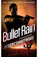 Bullet Rain - A Nova Bartkowski Novel (Holly Lin Series) Kindle Edition