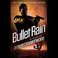 Bullet Rain - A Nova Bartkowski Novel (Holly Lin Series)