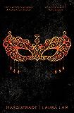 Masquerade (Micah Grey Trilogy Book 3)