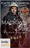 Dallas Fire & Rescue: MacKay's Fire (Kindle Worlds Novella) (MacKay Destiny Book 2)