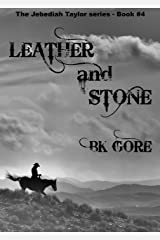 Leather and Stone (Jeb Taylor Series Book 4)