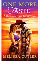 One More Taste: A One and Only Texas Novel Kindle Edition