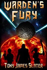 Warden's Fury: A Sci Fi Adventure (The Ancient Guardians Book 3) Kindle Edition