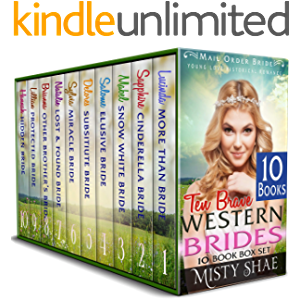 10 Brave Western Brides 10 Book Box Set: Mail Order Bride Young Love Historical Romance Volume 3
