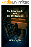 The Sister Sleuths and the Shadowman