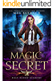 Half-Blood Academy 2: Magic Secret: an academy reverse harem fantasy romance