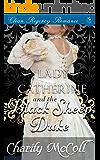 Lady Catherine & the Black Sheep Duke