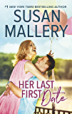 Her Last First Date (Positively Pregnant Book 1831)